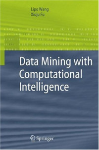 Data Mining with Computational Intelligence (Advanced Information and Knowledge Processing)