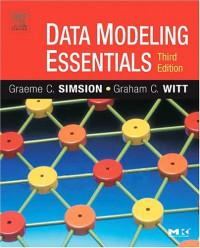Data Modeling Essentials, Third Edition (Morgan Kaufmann Series in Data Management Systems)