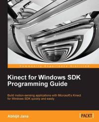 Kinect for Windows SDK Programming Guide