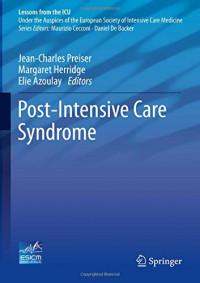 Post-Intensive Care Syndrome (Lessons from the ICU)