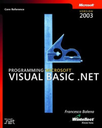 Programming Microsoft  Visual Basic  .NET Version 2003 (Pro Developer)