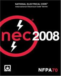 National Electrical Code  2008 (National Fire Protection Association National Electrical Code)
