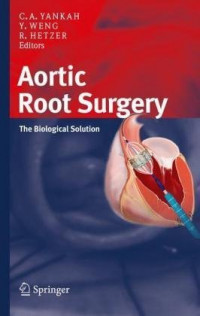 Aortic Root Surgery: The Biological Solution