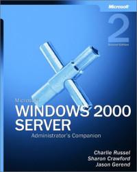 Microsoft Windows 2000 Server Administrator's Companion, Second Edition