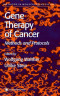 Gene Therapy of Cancer: Methods and Protocols (Methods in Molecular Medicine)