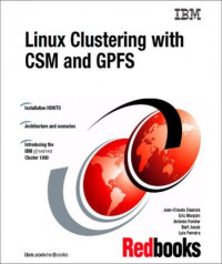 Linux Clustering With Csm and Gpfs