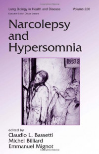 Narcolepsy and Hypersomnia (Lung Biology in Health and Disease)