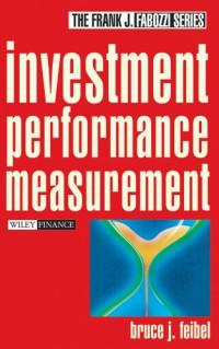 Investment Performance Measurement (Frank J. Fabozzi Series)