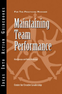 Maintaining Team Performance (Center for Creative Leadership)