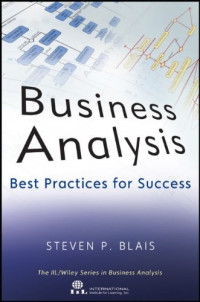 Business Analysis: Best Practices for Success (IIL/Wiley Series in Business Analysis)