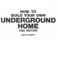 How to Build Your Own Underground Home