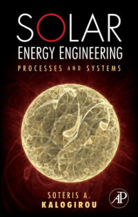 Solar Energy Engineering: Processes and Systems