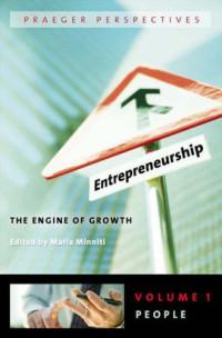 Entrepreneurship Three Volumes: The Engine of Growth (Praeger Perspectives) (v. 1-3)