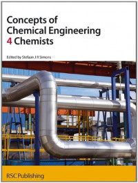 Concepts of Chemical Engineering 4 Chemists (RSC '4' Chemists)