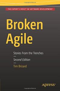 Broken Agile: Second Edition