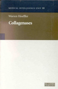 Collagenases (Molecular Biology Intelligence Unit)