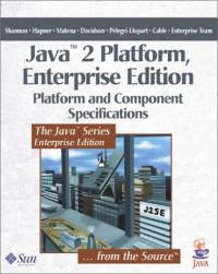 Java 2 Platform, Enterprise Edition: Platform and Component Specifications