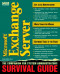 Microsoft Exchange Server Survival Guide (Version 4.0.)