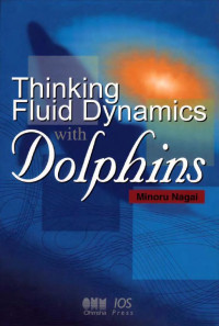 Thinking Fluid Dynamics With Dolphins (Stand Alone)