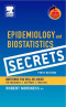 Epidemiology and Biostatistics Secrets: with STUDENT CONSULT Access