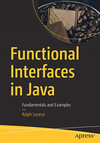 Functional Interfaces in Java: Fundamentals and Examples