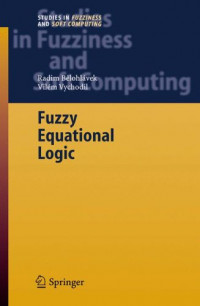 Fuzzy Equational Logic (Studies in Fuzziness and Soft Computing)