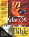 Palm OS Programming Bible (With CD-ROM)