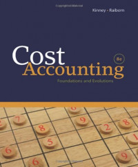 Cost Accounting: Foundations and Evolutions (Available Titles Cengagenow)