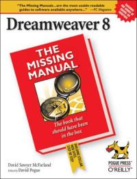 Dreamweaver 8 : The Missing Manual