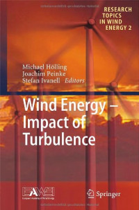 Wind Energy - Impact of Turbulence (Research Topics in Wind Energy)