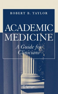 Academic Medicine:A Guide for Clinicians