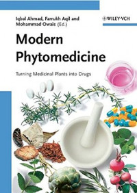 Modern Phytomedicine: Turning Medicinal Plants into Drugs
