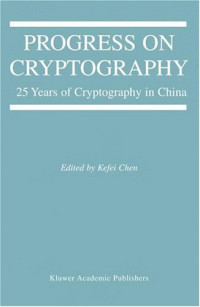 Progress on Cryptography: 25 Years of Cryptography in China