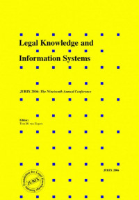 Legal Knowledge and Information Systems:  JURIX 2006: The Nineteenth Annual Conference - Volume 152 Frontiers in Artificial Intelligence and Applications