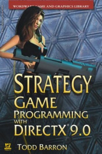 Strategy Game Programming with DirectX 9.0