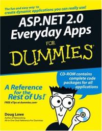 ASP.NET 2.0 Everyday Apps For Dummies (Computer/Tech)