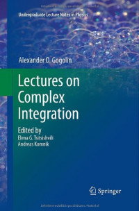 Lectures on Complex Integration (Undergraduate Lecture Notes in Physics)
