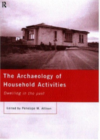 The Archaeology of Household Activities