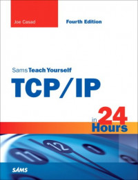 Sams Teach Yourself TCP/IP in 24 Hours (4th Edition)