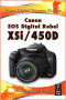 Canon EOS Digital Rebel XSi/450D (Focal Digital Camera Guides)