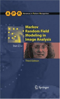 Markov Random Field Modeling in Image Analysis (Advances in Pattern Recognition)