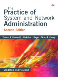 Practice of System and Network Administration, The (2nd Edition)