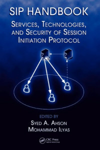 SIP Handbook: Services, Technologies, and Security of Session Initiation Protocol
