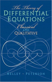 The Theory of Differential Equations: Classical & Qualitative