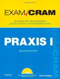 PRAXIS I Exam Cram (2nd Edition)