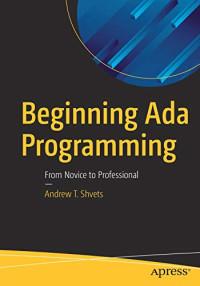 Beginning Ada Programming: From Novice to Professional