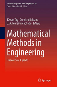 Mathematical Methods in Engineering: Theoretical Aspects (Nonlinear Systems and Complexity (23))
