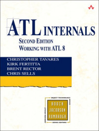ATL Internals: Working with ATL 8 (2nd Edition) (The Addison-Wesley Object Technology Series)
