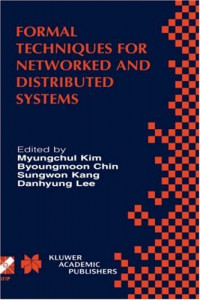 Formal Techniques for Networked and Distributed Systems (IFIP International Federation for Information Processing)
