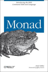 Monad : Introducing the MSH Command Shell and Language
